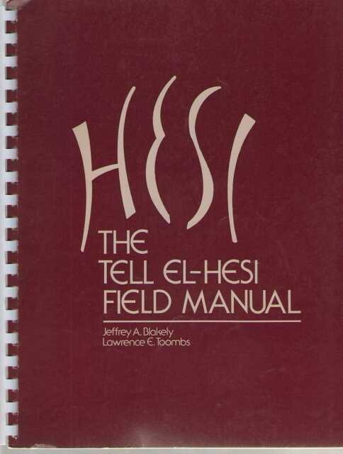 Joint Archaeological Expedition to Tell El-Hesi: The Tell El-Hesi Field Manual V