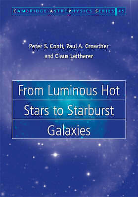 From Luminous Hot Stars to Starburst Galaxies (Cambridge Astrophysics), Leithere