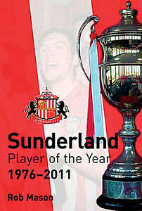 Sunderland-Player-of-the-Year-1976-2011-Black-Cats-Players-Whos-Who-book