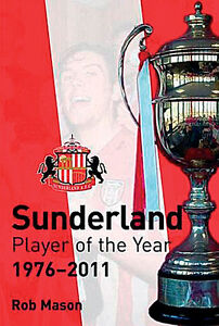 Sunderland-Player-of-the-Year-1976-2011-Black-Cats-Players-Who-039-s-Who-book
