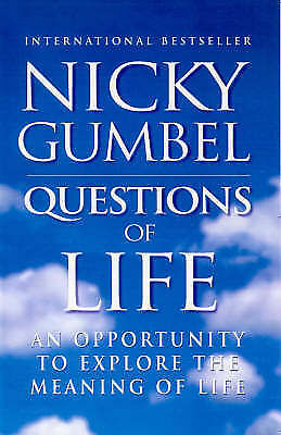 """AS NEW"" Gumbel, Nicky, Questions of Life Book"