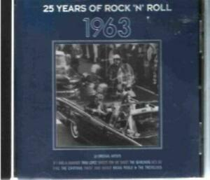 Unknown-Artist-25-Years-Of-Rock-N-Roll-1963-CD-Expertly-Refurbished-Product