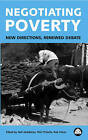 Negotiating Poverty: New Directions, Renewed Debate by Pluto Press (Paperback, 2001)