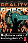 Reality Check: The Business and Art of Producing Reality TV by Michael Essany (Paperback, 2008)