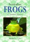 Australian Frogs: A Natural History by Michael J. Tyler (Paperback, 1997)