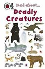 Mad About Deadly Creatures by Anita Ganeri (Hardback, 2009)