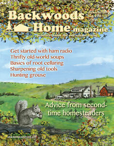 Backwoods Home magazine Issue 178 Oct Nov Dec 2019 homesteading