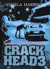 Crackhead: v. 3: Suffer Little Children by Angela Harrison (Paperback, 2003)