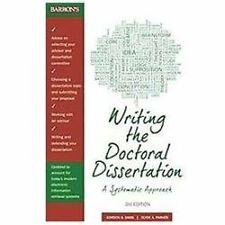 Writing the Doctoral Dissertation A Systematic Approach