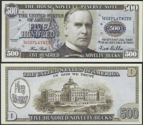 Play Money Dollar Novelty Note LOT OF 100 Bills Five Hundred Novelty Bucks