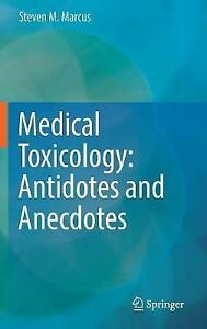 Medical-Toxicology-Antidotes-and-Anecdotes-by-Marcus-Steven-M-Hardcover-Boo
