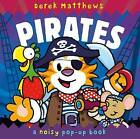 Noisy Pop-up Pirates by Rachel Wiliams (Hardback, 2011)