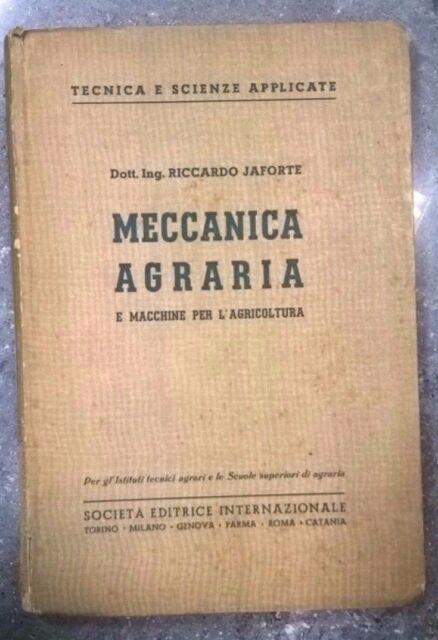 JAFORTE MECCANICA AGRARIA E MACCHINE PER L'AGRICOLTURA TRATTORE AGRARIA 1939