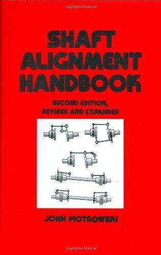Shaft Alignment Handbook  Second Edition  Mechanical Engineering