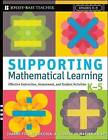 Supporting Mathematical Learning: Effective Instruction, Assessment, and Student Activities, Grades K-5 by Giselle O. Martin-Kniep, Joanne Picone-Zocchia (Paperback, 2008)