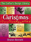 Christmas: Over 350 Fabulous Festive Motifs by Sharon Bennett (Paperback, 2004)