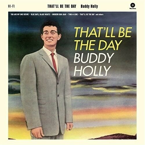 Buddy Holly - That'll Be The Day + 2 Bonus Tracks [New Vinyl] Bonus Tracks, 180