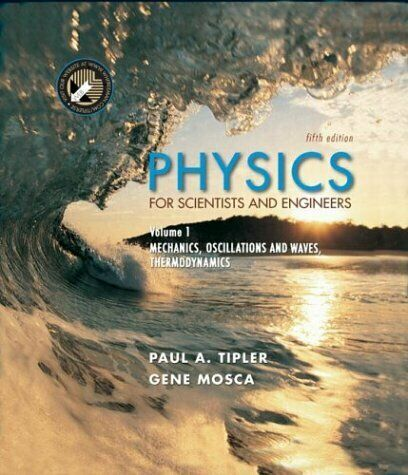 Physics: 1 (Physics for Scientists and Engineers), Tipler, Used; Good Book