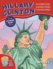 The Hillary Clinton Coloring Book: The Ultimate Tribute to the Next President of the United States by Skyhorse Publishing (Paperback, 2016)