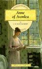 Anne of Avonlea by L. M. Montgomery (Paperback, 1995)