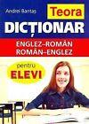 Teora English-Romanian and Romanian-English Dictionary for Students by Andrei Bantas (Hardback, 2008)