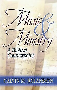Music and Ministry: A Biblical Counterpoint, Up...   Book   condition acceptable