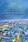 The Evolution of Great World Cities: Urban Wealth and Economic Growth by Christopher Kennedy (Paperback, 2011)