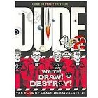Dude No. 2 : The Book of Crazy, Immature Stuff! by Cheryl Gill and Mickey Gill (2011, Paperback)