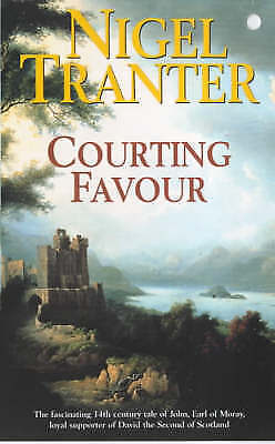 Tranter, Nigel, Courting Favour, Paperback, Very Good Book