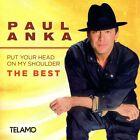 PAUL ANKA - PUT YOUR HEAD ON MY SHOULDER,THE BEST CD NEU
