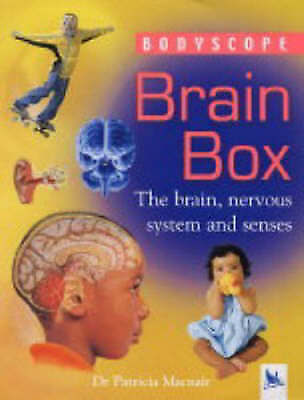 (good)-brain Box: The Brain, Nervous System And Senses (bodyscope S.) (hardcover Geurig Aroma