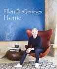 Home by Ellen DeGeneres (Hardback, 2015)