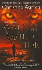 The Others: Walk on the Wild Side 5 by Christine Warren (2008, Paperback)