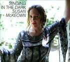 Singing In The Dark [Digipak] by Susan McKeown (CD, Hibernian Records)