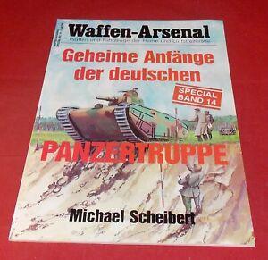 WA Special 14 Geheime Anfänge der deutschen Panzertruppe