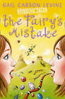 Spinning Tales Book 1: The Fairy's Mistake/The Princess Test by Gail Carson Levine (Paperback, 2001)