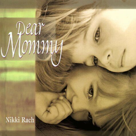 DEAR MOMMY By Dennis Rack & Nikki Rack - Hardcover **BRAND NEW**