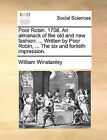 Poor Robin. 1708. an Almanack of the Old and New Fashion: Written by Poor Robin, ... the Six and Fortieth Impression. by William Winstanley (Paperback / softback, 2010)