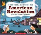 If You Were a Kid During the American Revolution by Wil Mara (Hardback, 2016)