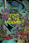 Toys in the Basement by Stephane Blanquet (Hardback, 2010)