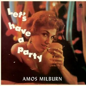 Amos-Milburn-Let-039-s-Have-A-Party-New-Vinyl-LP-Audiophile-Bonus-Tra