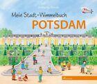 Mein Stadt-Wimmelbuch Potsdam von Wolfgang Slawski (2011, Gebundene Ausgabe)