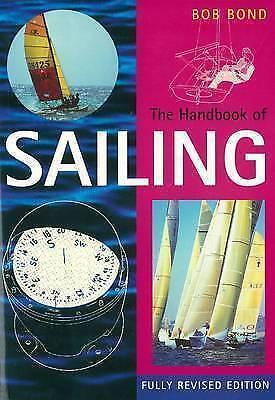 """AS NEW"" TheHandbook of Sailing by Bond, Bob ( Author ) ON Jun-25-1992, Paperbac"