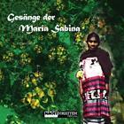 Gesänge der Maria Sabina. CD (2006)