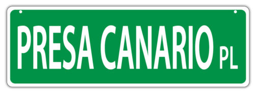 Decorations PRESA CANARIO PLACEDogs Plastic Street Signs Gifts