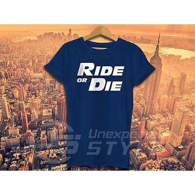 FAST AND FURIOUS T-shirt RIDE OR DIE Paul Walker Family Motorcycle T shirt Gift