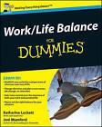 Work-life Balance For Dummies by Jeni Mumford, Katherine Lockett (Paperback, 2009)
