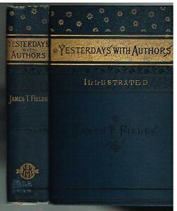 Yesterdays-With-Authors-by-James-T-Fields-1888-Rare-Antique-Book