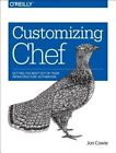Customizing Chef by Jon Cowie (Paperback, 2014)