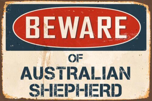 "Beware Of Australian Shepherd 8"" x 12"" Vintage Aluminum Retro Metal Sign VS462"